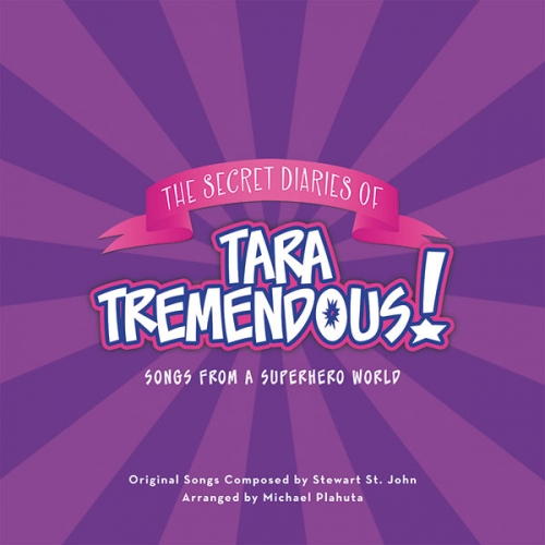 The Secret Diaries Of Tara Tremendous - Song From A Superhero World - CD