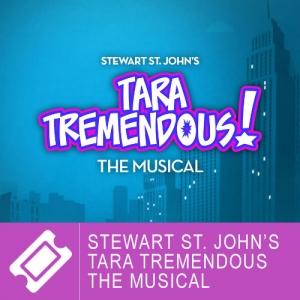 Stewart St. John's - Tara Tremendous The Musical