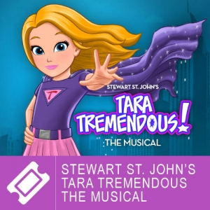 Stewart St. John's - Tara Tremendous The Musical