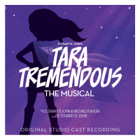 Tara Tremendous - The Musical (Original Studio Cast Recording) - CD Cover