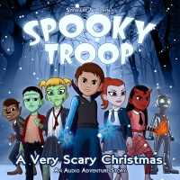 Spooky Troop: A Very Scary Christmas - Audio Adventure Story